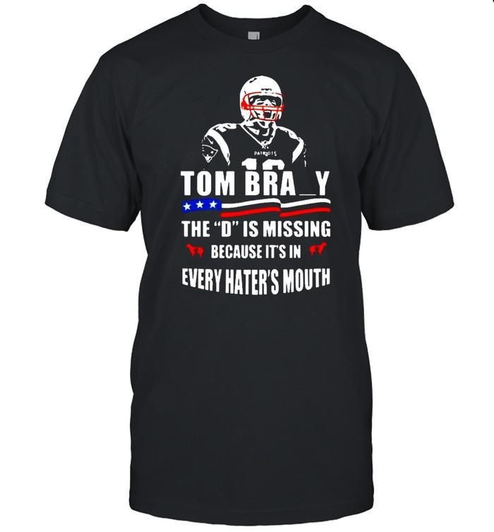 Tom Brady The D Is Missing shirt Classic Men's T-shirt