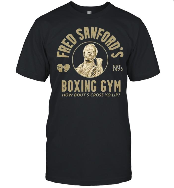 Fred Sanford's Boxing Gym How Bout Five Cross Yo Lip Sanford And Son shirt Classic Men's T-shirt