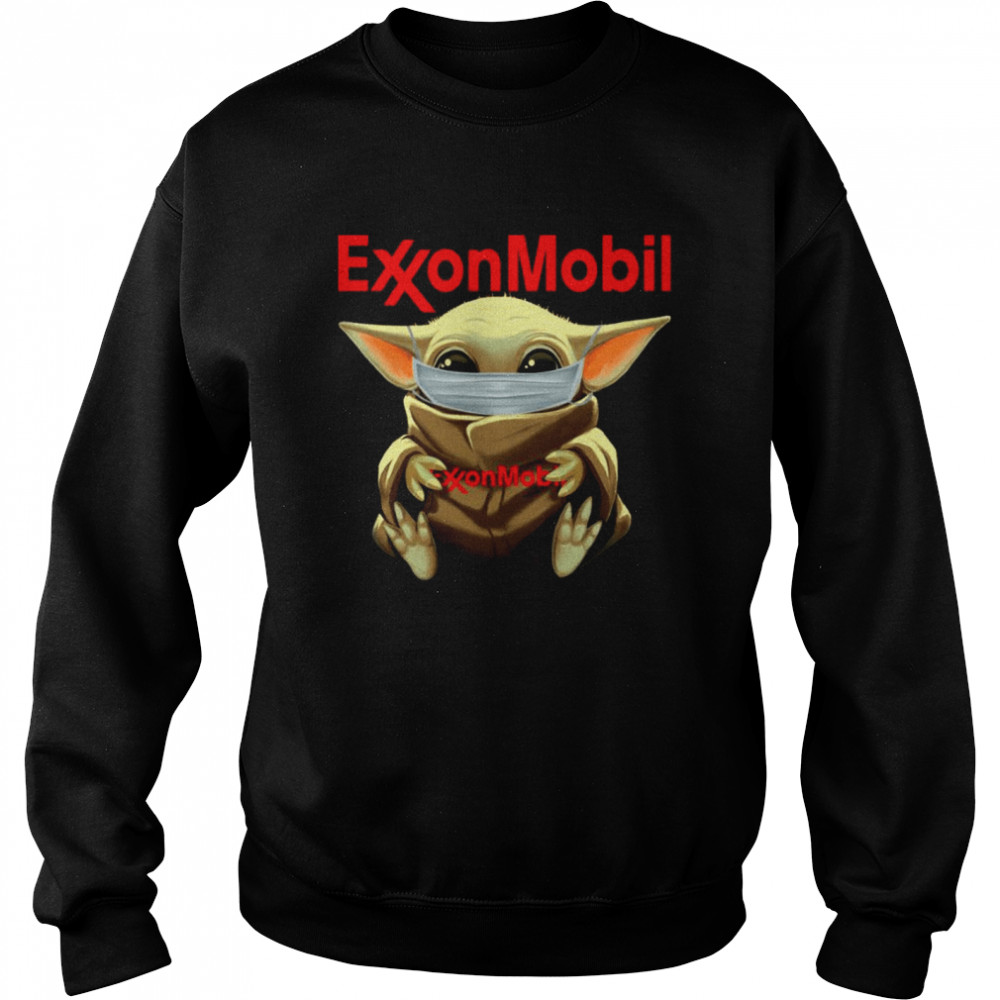 baby yoda face mask hug exxon mobil i cant stay at home  unisex sweatshirt