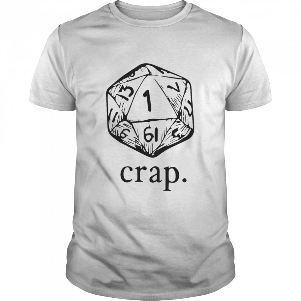 Dungeons And Dragons Dice Crap  Classic Men's T-shirt