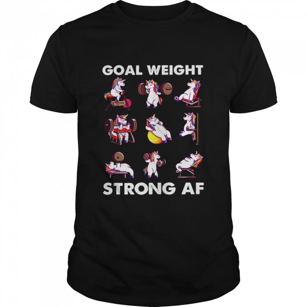 Goal Weight Strong Af shirt Classic Men's T-shirt