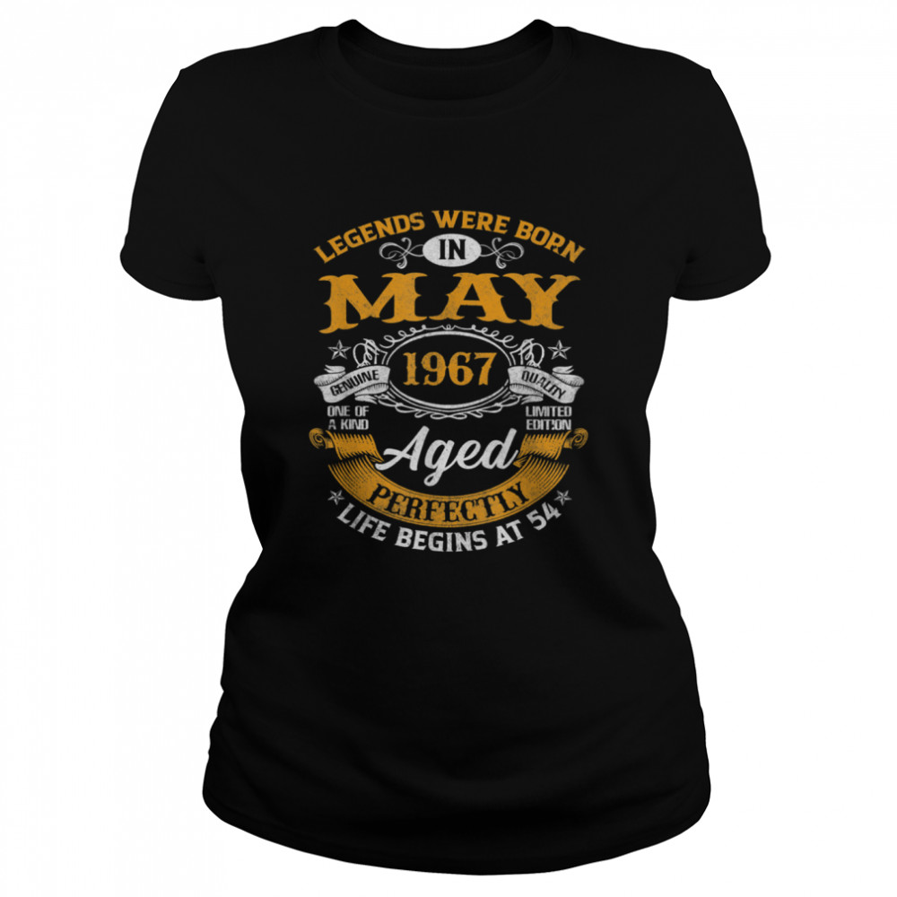 legends born in may 1967  54 year old 54th birthday  classic womens t shirt