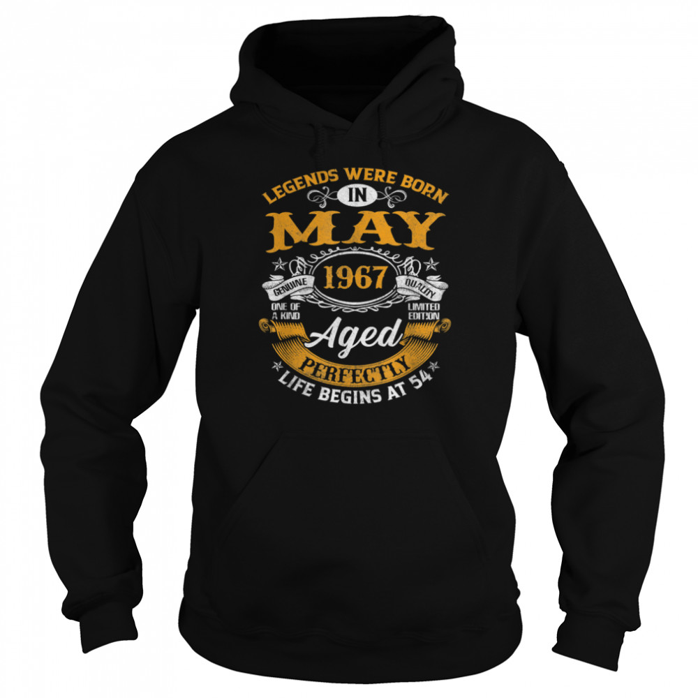 legends born in may 1967  54 year old 54th birthday  unisex hoodie