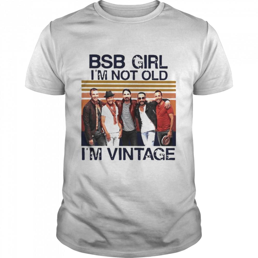 Backstreet Boys Girl I'm Not Old I'm Vintage  Classic Men's T-shirt
