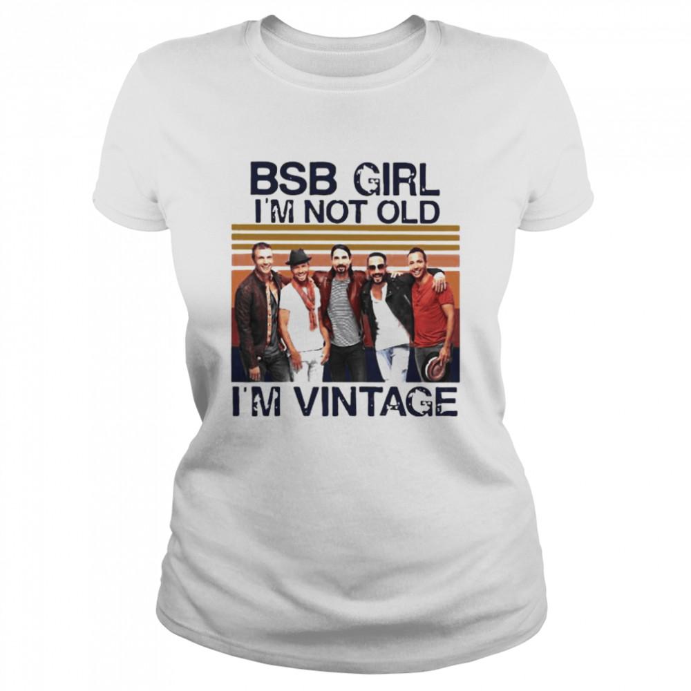 backstreet boys girl im not old im vintage  classic womens t shirt