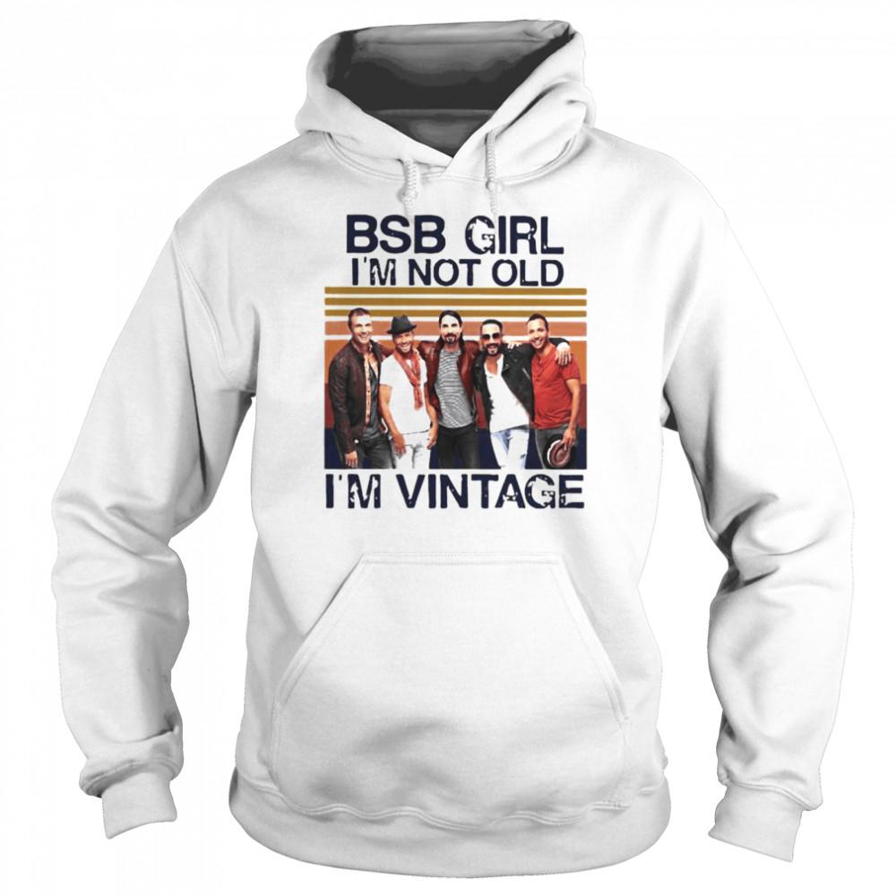backstreet boys girl im not old im vintage  unisex hoodie