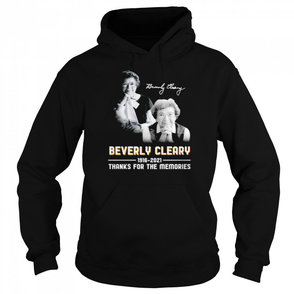 beverly cleary 1916 2021 signature thanks for the memories shirt unisex hoodie