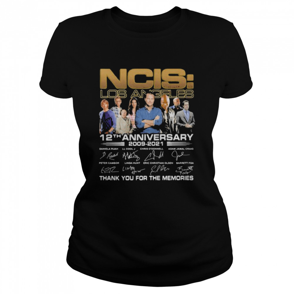 ncis los angeles 12th anniversary 2009 2021 thank you for the memories signature  classic womens t shirt