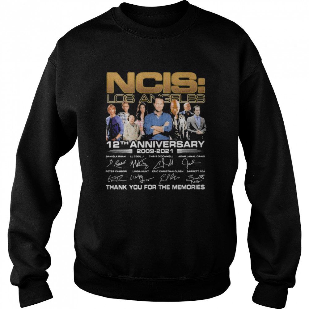 ncis los angeles 12th anniversary 2009 2021 thank you for the memories signature  unisex sweatshirt