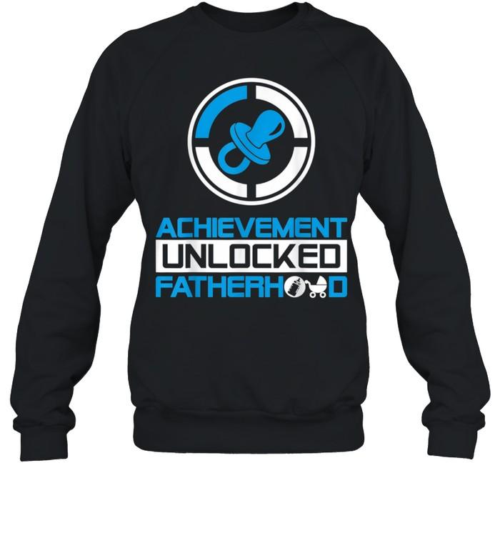 Achievement Unlocked Fatherhood New Dad  Unisex Sweatshirt