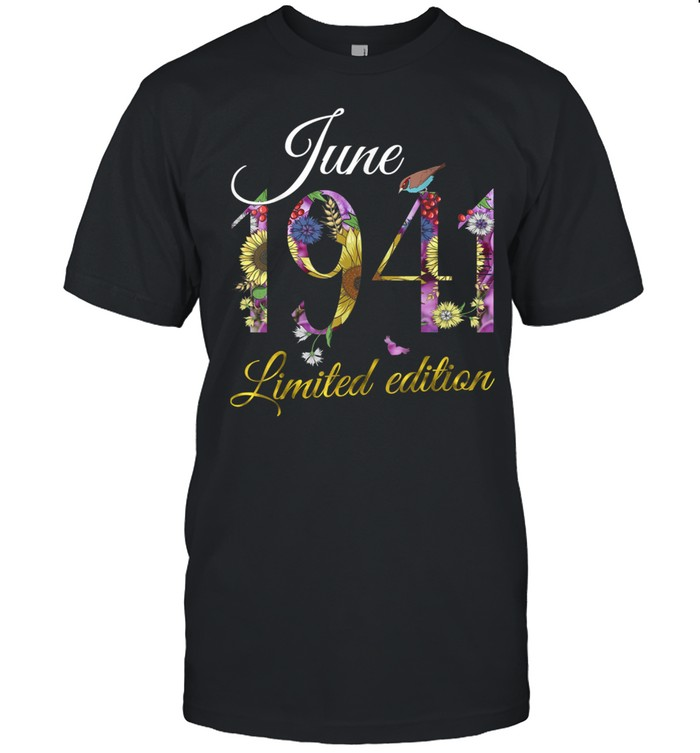 June 1941 80 Year Old Sunflowers Floral 80th Birthday  Classic Men's T-shirt