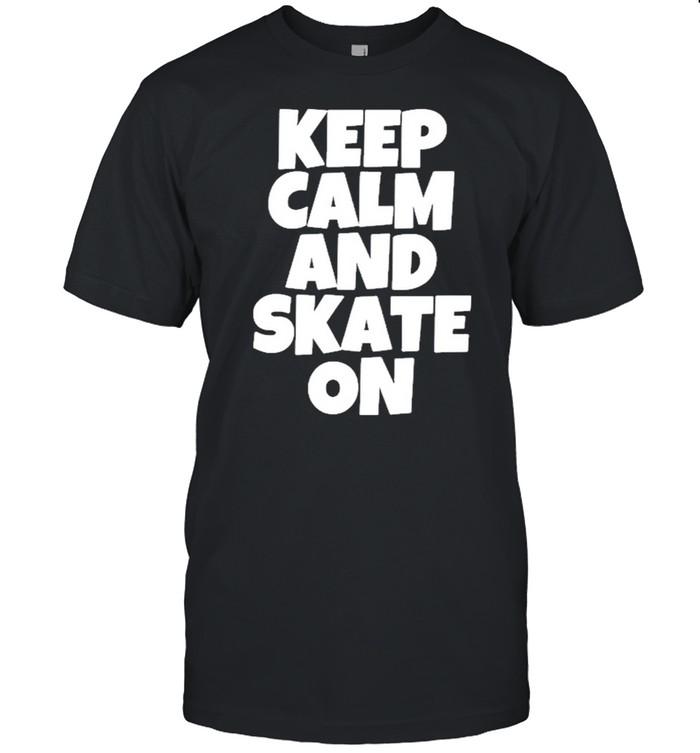 Keep Calm And Skate On Skateboarding shirt Classic Men's T-shirt
