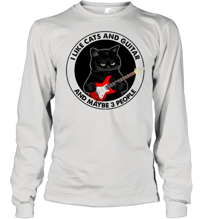 black cat i like cats and guitar and maybe 3 people shirt long sleeved t shirt