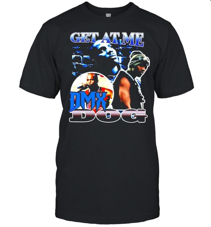 Get at me DMX Dog shirt Classic Men's T-shirt