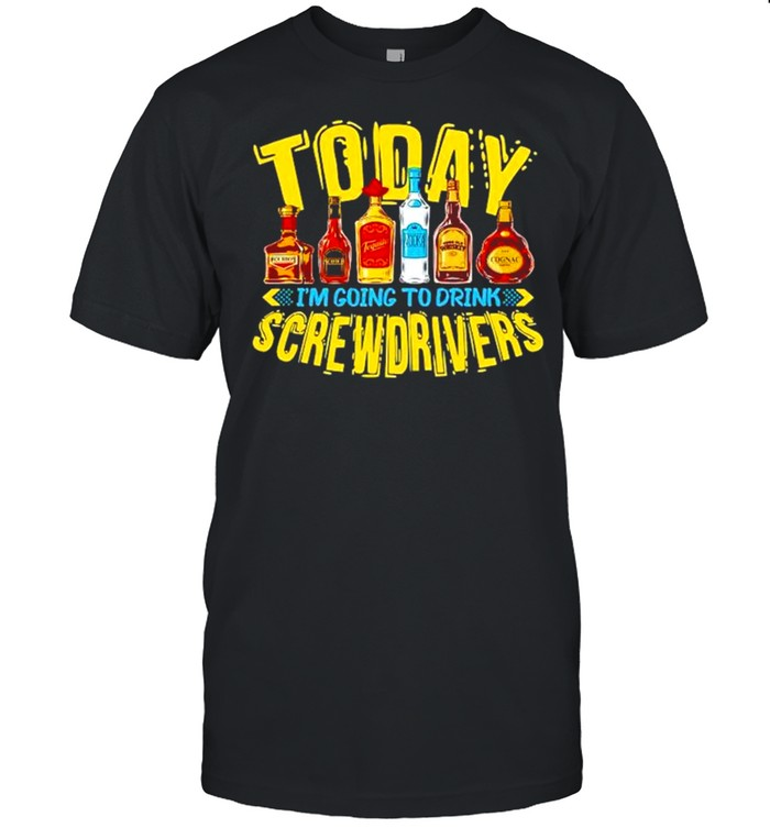 Today I'm going to drink Screwdriver shirt Classic Men's T-shirt
