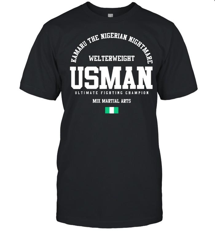 Kamaru the nigerian nightmare usman gym welterweight mix martial arts shirt Classic Men's T-shirt