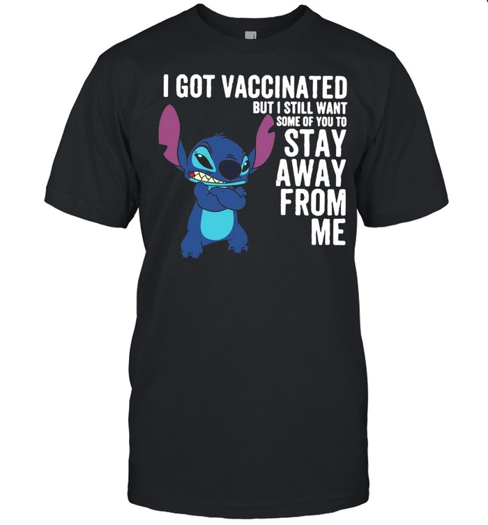 I Got Vaccinated But I Still Want Some Of You To Stay Away From Me shirt Classic Men's T-shirt