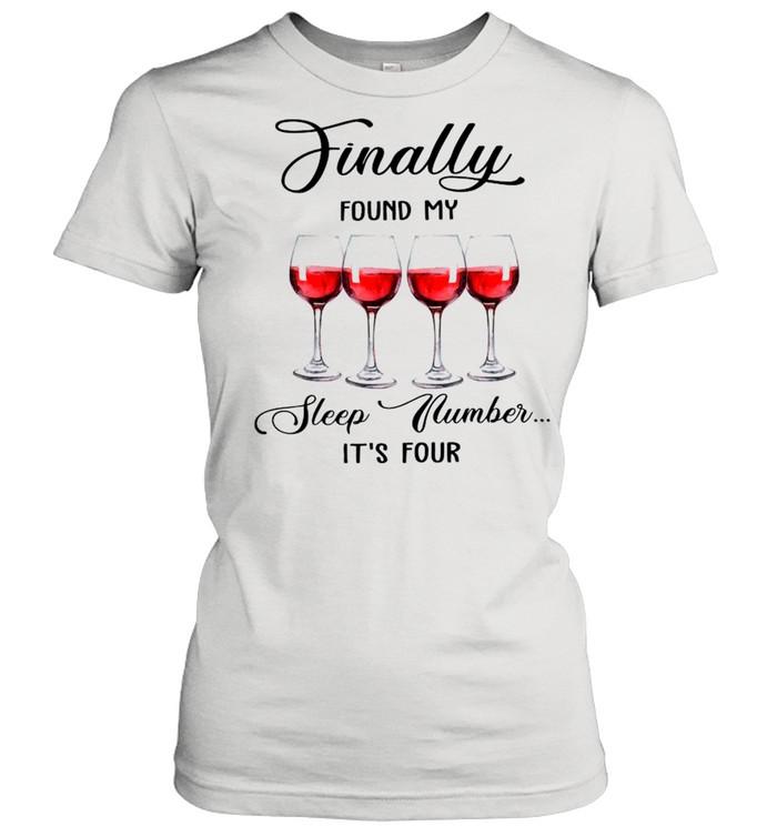 Finally Found My Sleep Number It's Four Wine 2021 shirt Classic Women's T-shirt