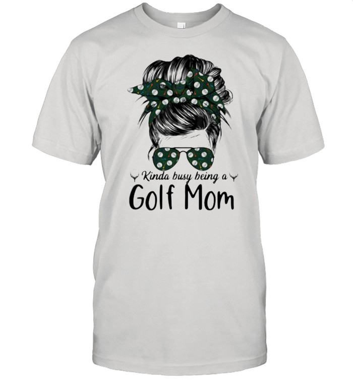 Kinda Busy Being A Golf Mom  Classic Men's T-shirt