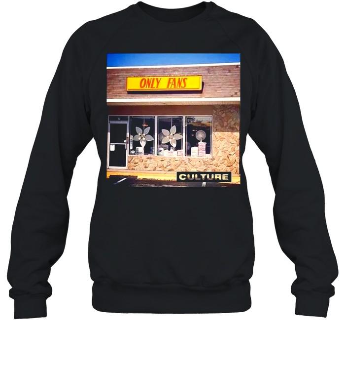 Culture Only fans T-sshirt Unisex Sweatshirt
