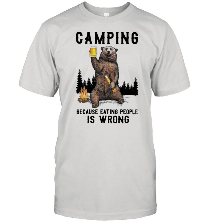Camping Because Eating People Is Wrong Bear  Classic Men's T-shirt