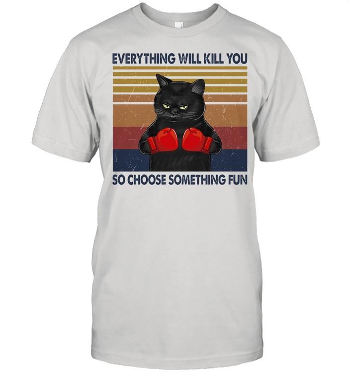 Black Cat everything will kill you so choose something fun vintage shirt Classic Men's T-shirt