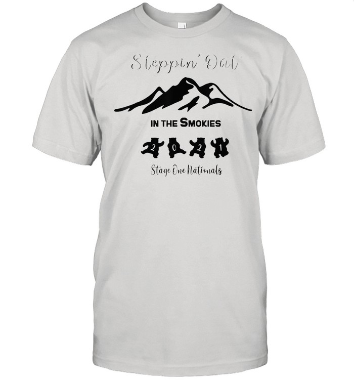Steppin Out In The Smokies Stage One Nationals 2021 shirt Classic Men's T-shirt