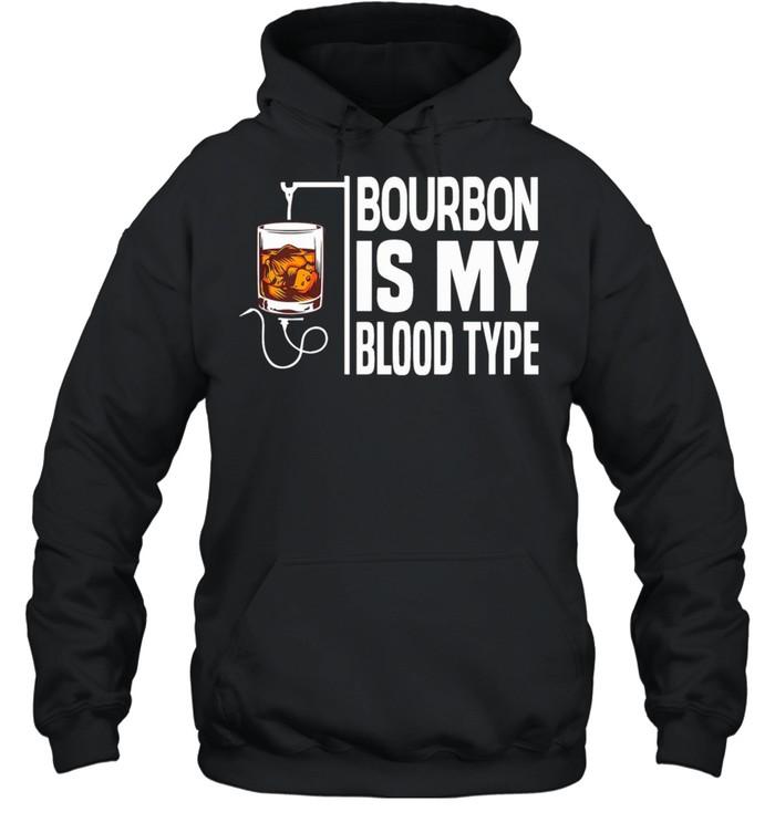 bourbon is my blood type shirt unisex hoodie