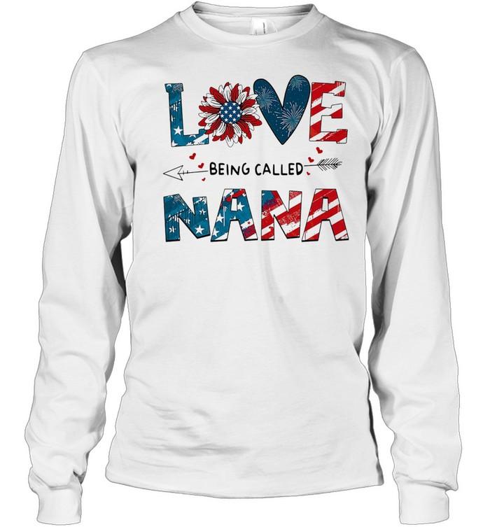 love being called nana sunflower 4th of july shirt long sleeved t shirt