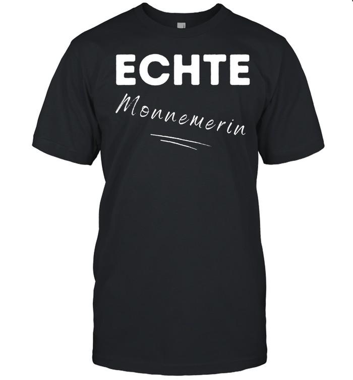 Echte MONNEMERIN aus MONNEM Mannheim Großstadt Dialekt shirt Classic Men's T-shirt