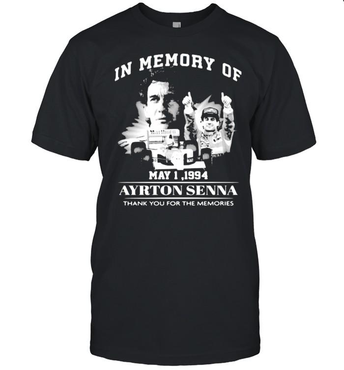 In Memory Of May 1 1994 Ayrton Senna Thank You For he Memories  Classic Men's T-shirt