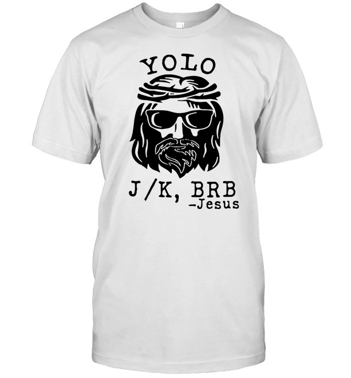 Yolo JK BRB Jesus Easter Sunday T-shirt Classic Men's T-shirt