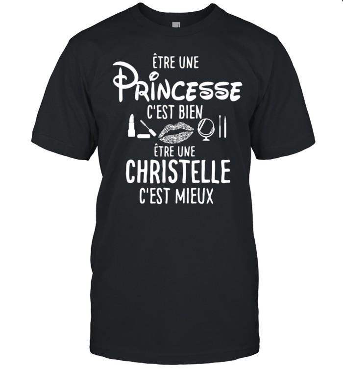 Etre Une Princesses C'est Bien Christelle  Classic Men's T-shirt