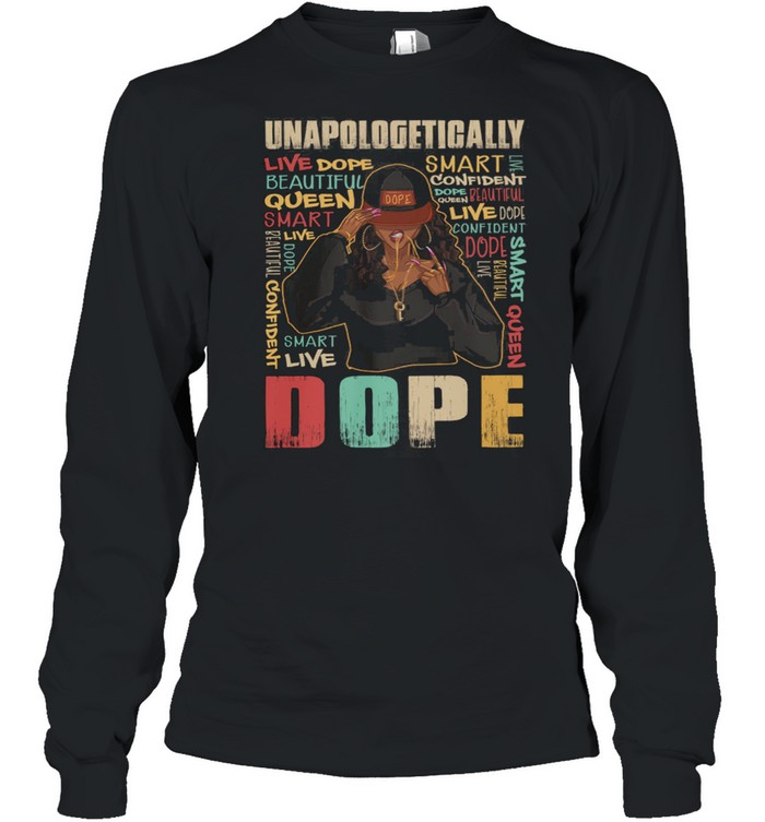 Black Girl unapologetically dope vintage t-shirt Long Sleeved T-shirt