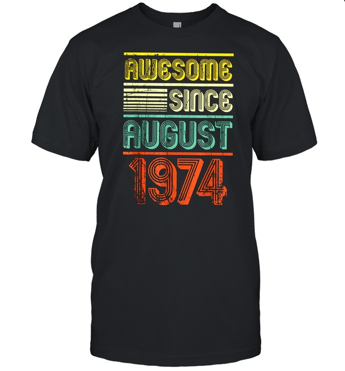 Awesome Since August 1974 Vintage 45th Birthday shirt Classic Men's T-shirt