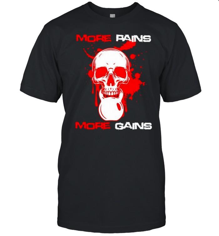 More pains more gains skull weight lifting shirt Classic Men's T-shirt