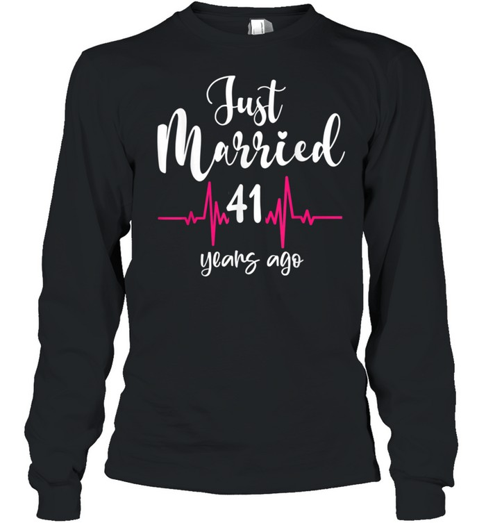 Wedding Anniversary Just Married 41 Years Ago Couple shirt Long Sleeved T-shirt
