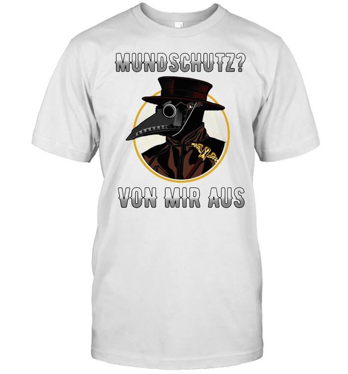 Mundschutz Von Mir Aus Viren Atemmaske Spruch Aufkleber  Classic Men's T-shirt