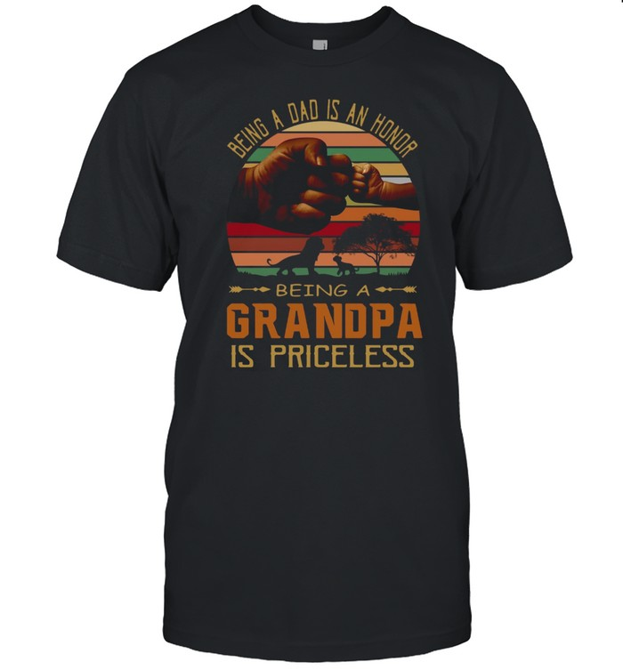 Being A Dad Is An Honor Being A Grandpa Is Priceless Father's Day Vintage T-shirt Classic Men's T-shirt