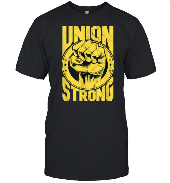 Labor Day Workers Union Strong Fist Union Worker shirt Classic Men's T-shirt