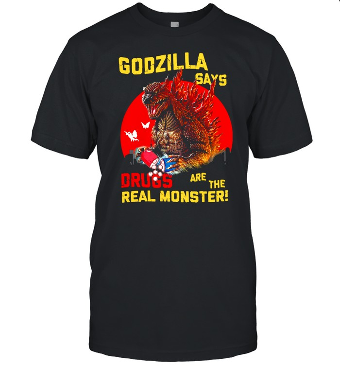 Godzilla Says Drugs Are The Real Monster shirt Classic Men's T-shirt