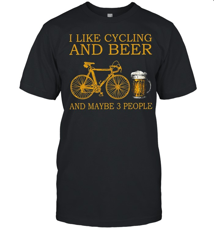 I Like Cycling And Beer And Maybe 3 People T-shirt Classic Men's T-shirt