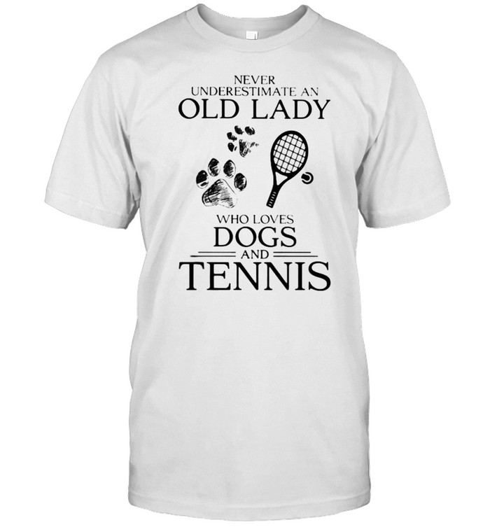 Never Underestimate An Old Lady Who Loves Dogs And Tennis  Classic Men's T-shirt