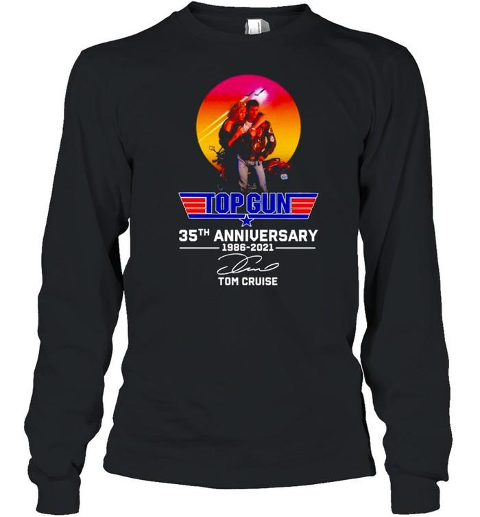 Top Gun 35th Anniversary 1986 2021 Tom Cruise signature shirt Long Sleeved T-shirt