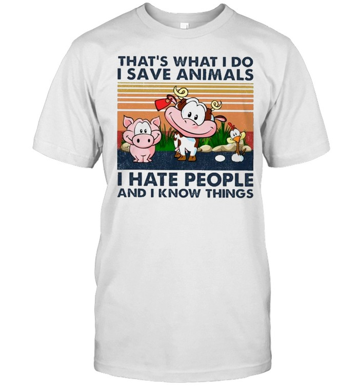 Cow thats what I do I save animals I hate people and I know things vintage shirt Classic Men's T-shirt