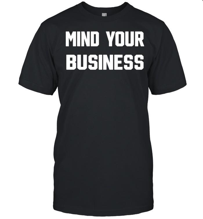 mind your business br wrestling shirt Classic Men's T-shirt