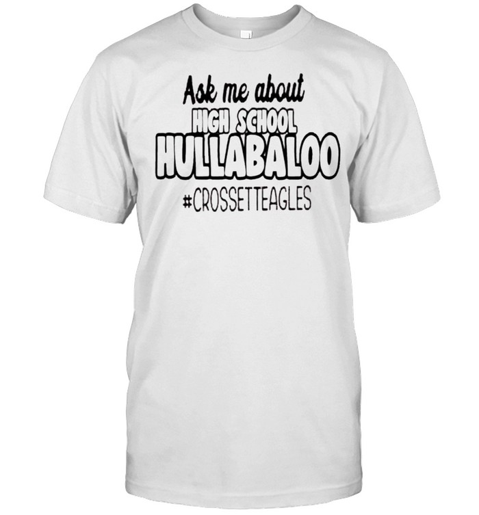 Ask me about high school hullabaloo shirt Classic Men's T-shirt