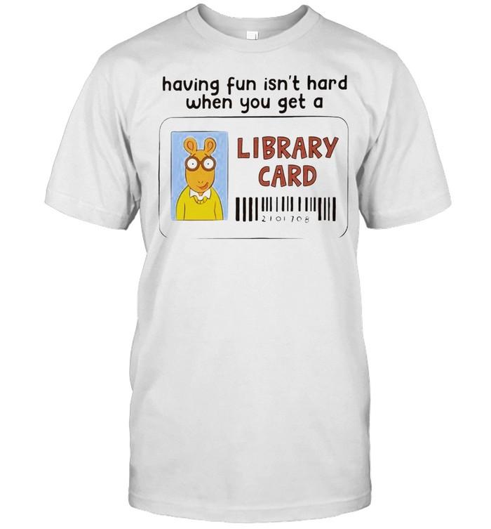 Having fun isn't hard when you get a Library Card shirt Classic Men's T-shirt