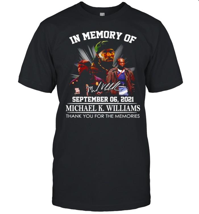 In memory of Michael K. Williams thank you for the memories shirt Classic Men's T-shirt
