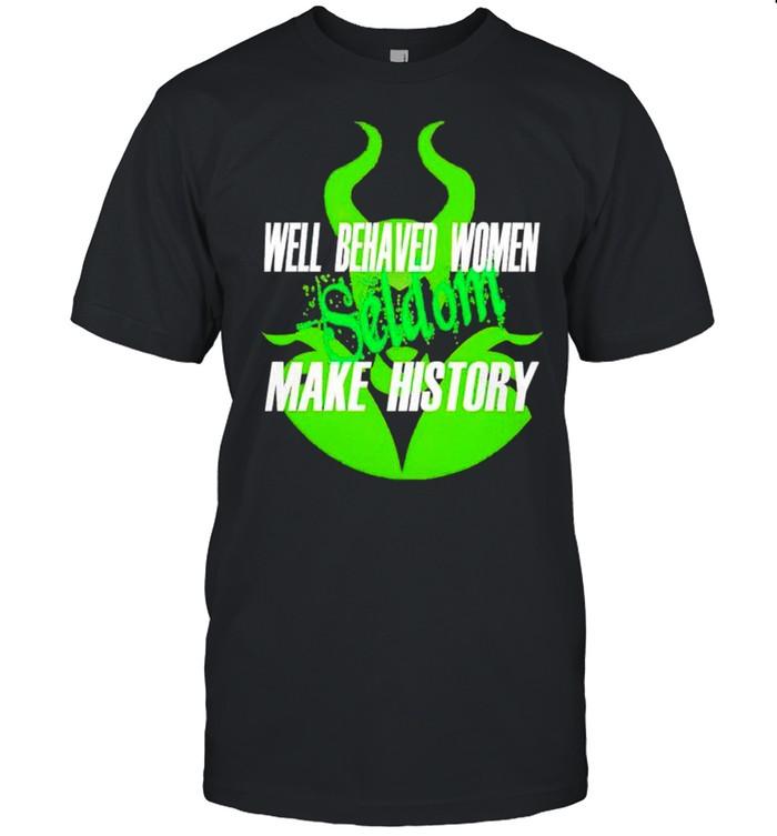 Maleficent well behaved women seldom make history shirt Classic Men's T-shirt